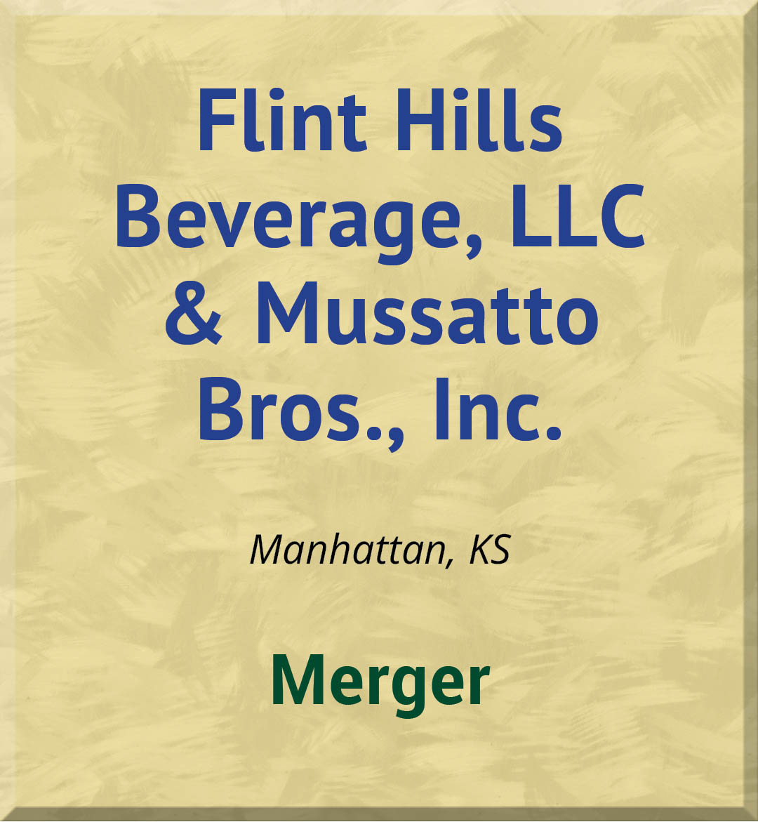 Flint Hills Beverage, LLC & Mussatto Bros., Inc.